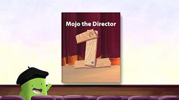 ClassDojo Presents: Mojo the Director