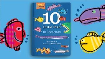 10 Little Fish • 10 Pececitos