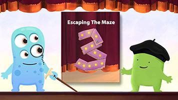 ClassDojo Presents: Escaping the Maze