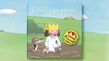 Little Princess: I Don't Like Worms