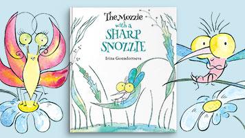 The Mozzie with a Sharp Snozzie
