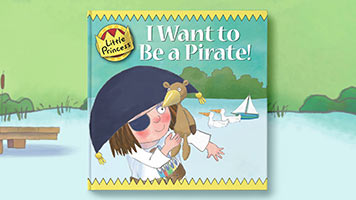 Little Princess: I Want to Be a Pirate