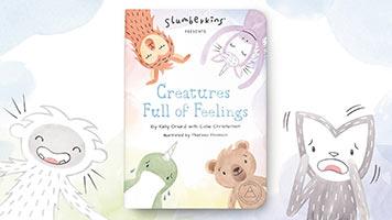 Slumberkins Presents: Creatures Full of Feelings