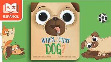 ¿Quién es ese perro?